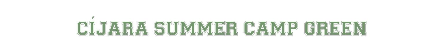 CIJARA-SUMMER-CAMP-GREEN